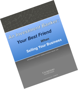 An Investment Banker: Your Best Friend When Selling Your Business